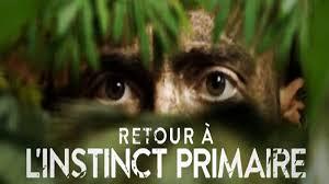 Survie: retour à l'instinct primaire [émission TV]